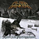 Pilsen Drinkers – Join The Brotherhood (2017) Chile