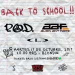 BACK TO SCHOOL P.O.D. & Alien Ant Farm ¡En Chile! (17/10/19)