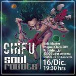 Soul Robots junto a Chifú 16 de diciembre 2017