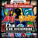 AniPower en Concierto 08/12/18