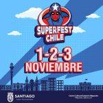 Super Fest Chile – 01/02 y 03 de Noviembre 2019