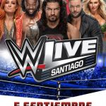WWE LIVE Regresa a Chile 05/09/19