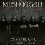 Meshuggah en Chile 26 y 27/04/19