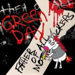 "Green Day presenta nuevo video para su single ""Father of all..."""