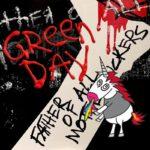 """Green Day presenta nuevo video para su single """"Father of all…"""""""