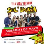 Se reagenda show de Sol y Lluvia para el 01 de Mayo