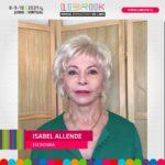 La destacada escritora y periodista Isabel Allende envió un saludo en el marco del Día Internacional del Libro
