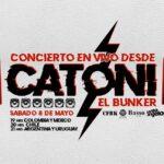 CATONI realizará streaming en vivo desde El Bunker
