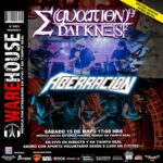 Warehouse presenta a  Equation Of Darkness + Aberración,  Sábado 15 de Mayo