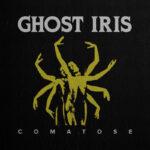 """Ghost Iris Lanza """"COMATOSE"""", su cuarto álbum de estudio."""