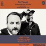 Dechonos transmite recital online desde Barcelona para todo el mundo