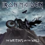 The Writing On The Wall, lo nuevo de Iron Maiden