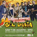 Sol y Lluvia repasará completo y en vivo su exitoso disco ¡La Vida Siempre!