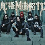 """METAL: We Are The Monster lanza su Tercer single y videoclip""""Fearless"""""""
